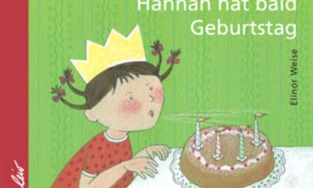 Buchtipp: Hannah hat bald Geburtstag