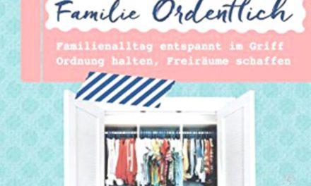 Buchtipp: Familie Ordentlich: Familienalltag entspannt im Griff